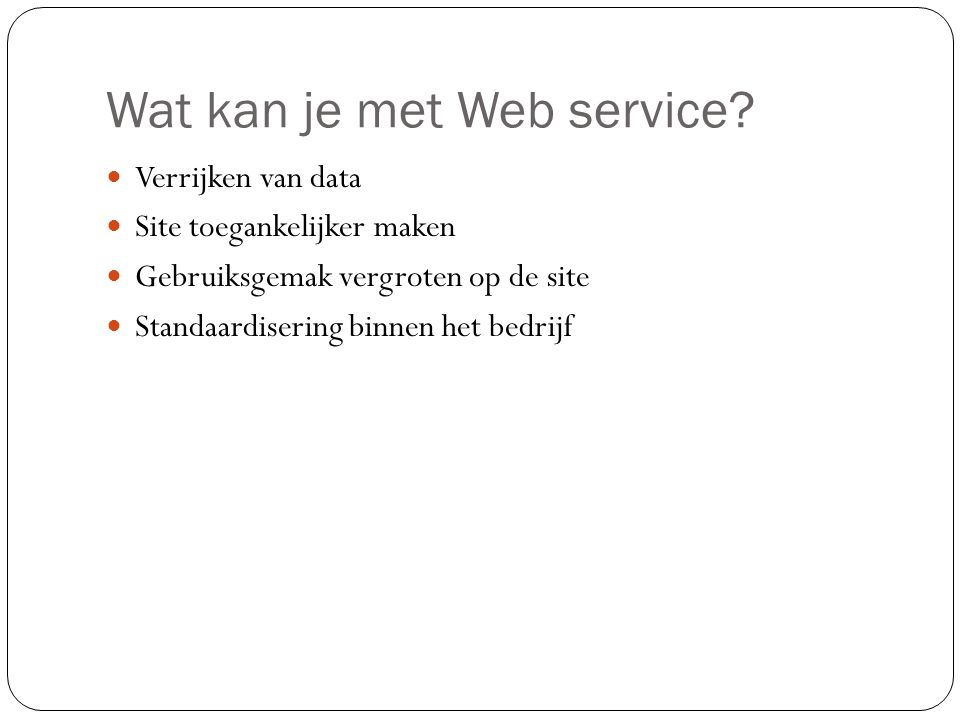 Wat kan je met Web service
