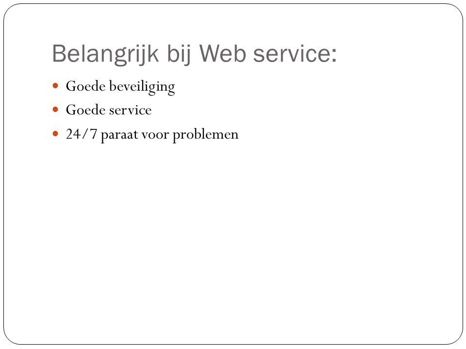 Belangrijk bij Web service: