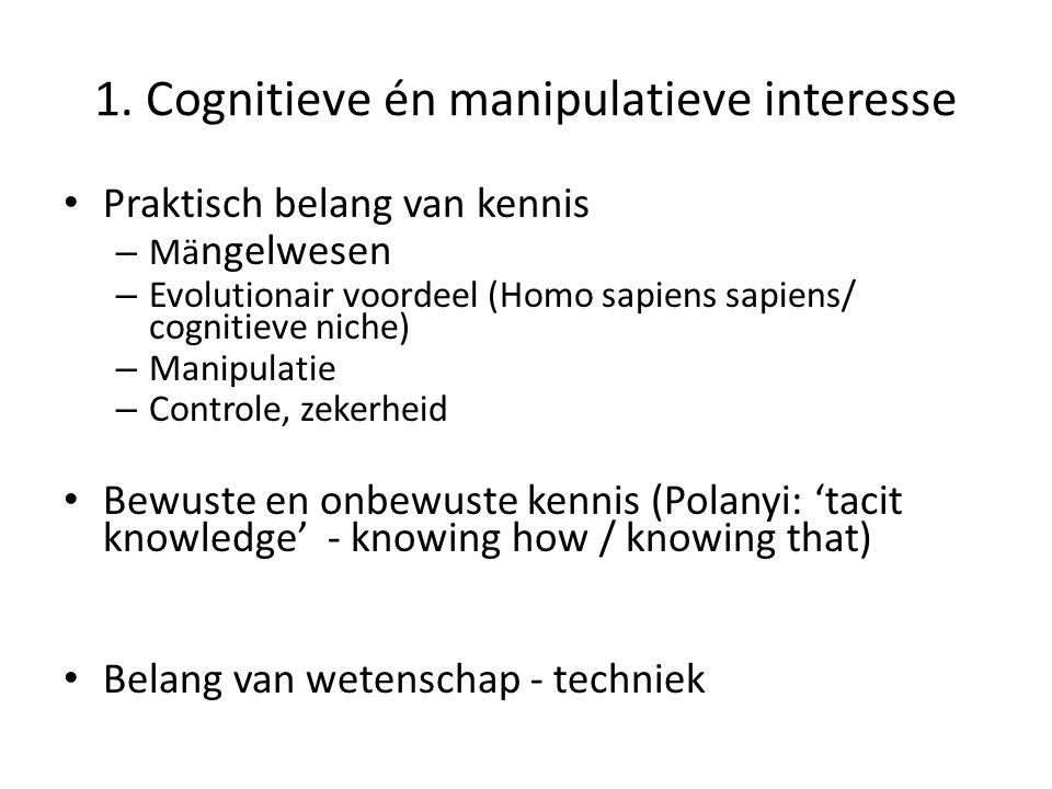 1. Cognitieve én manipulatieve interesse
