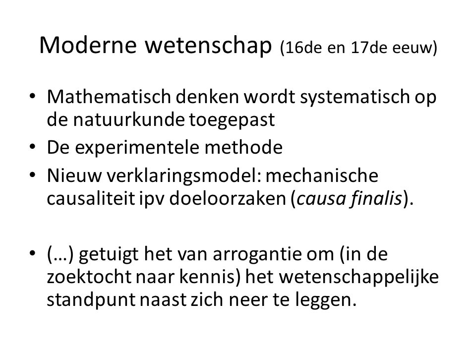 Moderne wetenschap (16de en 17de eeuw)