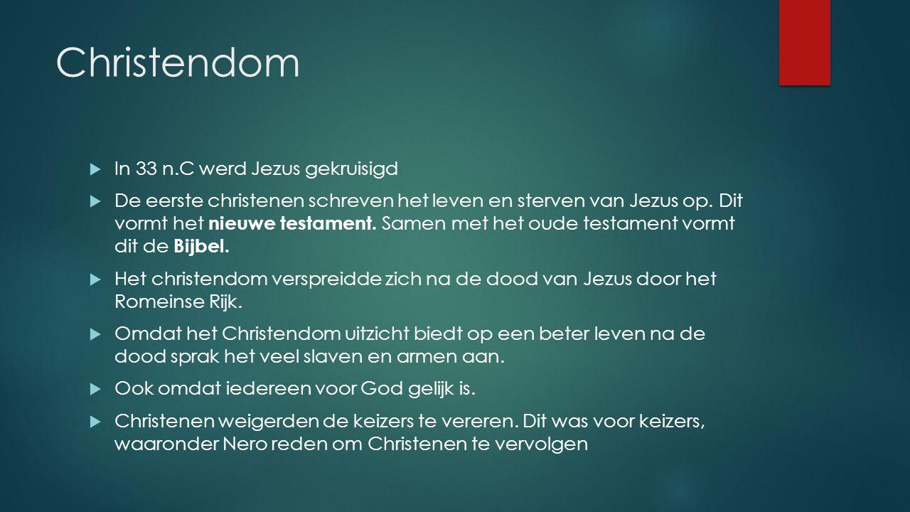 Christendom In 33 n.C werd Jezus gekruisigd