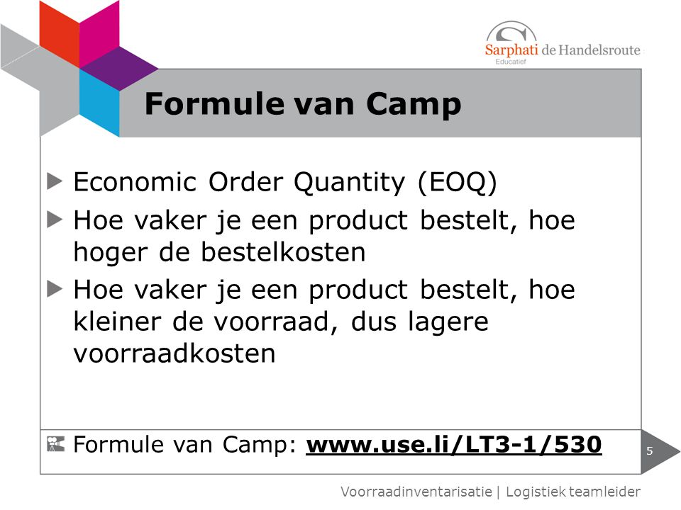 Formule van Camp Economic Order Quantity (EOQ)