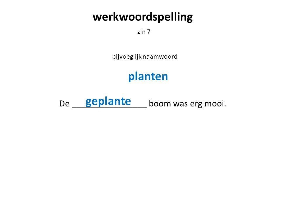 werkwoordspelling planten geplante