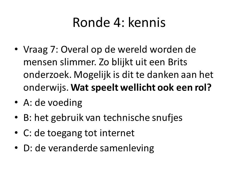 Ronde 4: kennis