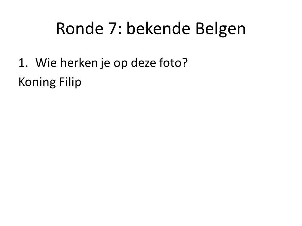 Ronde 7: bekende Belgen Wie herken je op deze foto Koning Filip