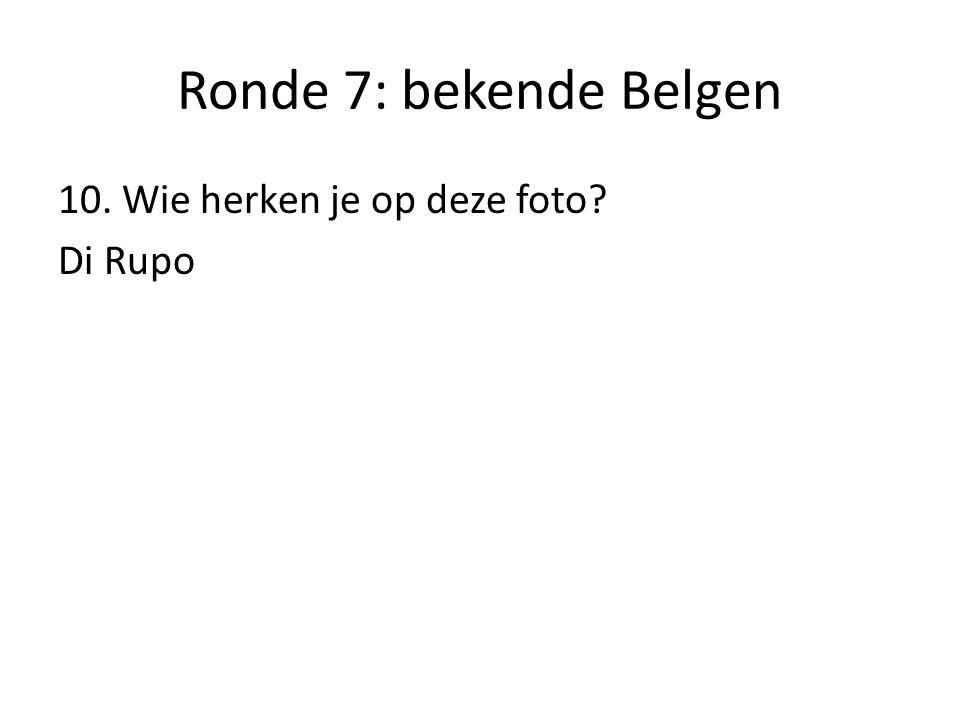 Ronde 7: bekende Belgen 10. Wie herken je op deze foto Di Rupo