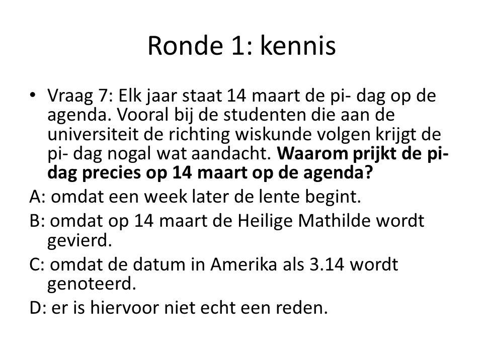 Ronde 1: kennis