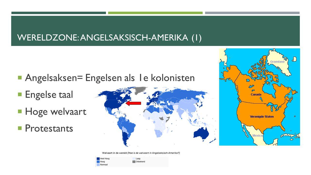 Wereldzone: Angelsaksisch-Amerika (1)