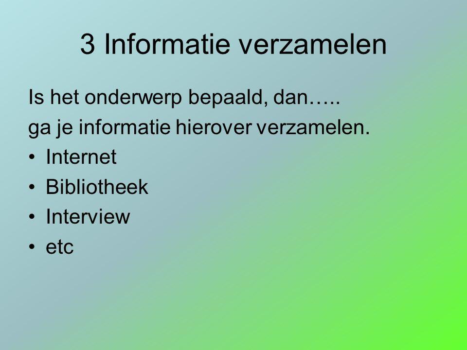 3 Informatie verzamelen