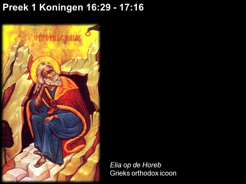 Preek 1 Koningen 16:29 - 17:16 Elia op de Horeb Grieks orthodox icoon