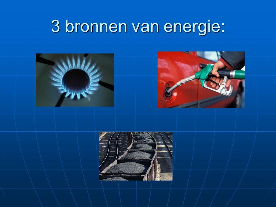 3 bronnen van energie: