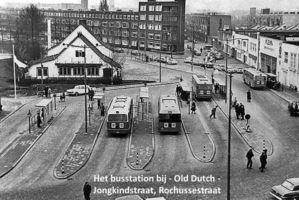 Het busstation bij - Old Dutch - Jongkindstraat, Rochussestraat