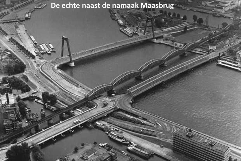 De echte naast de namaak Maasbrug