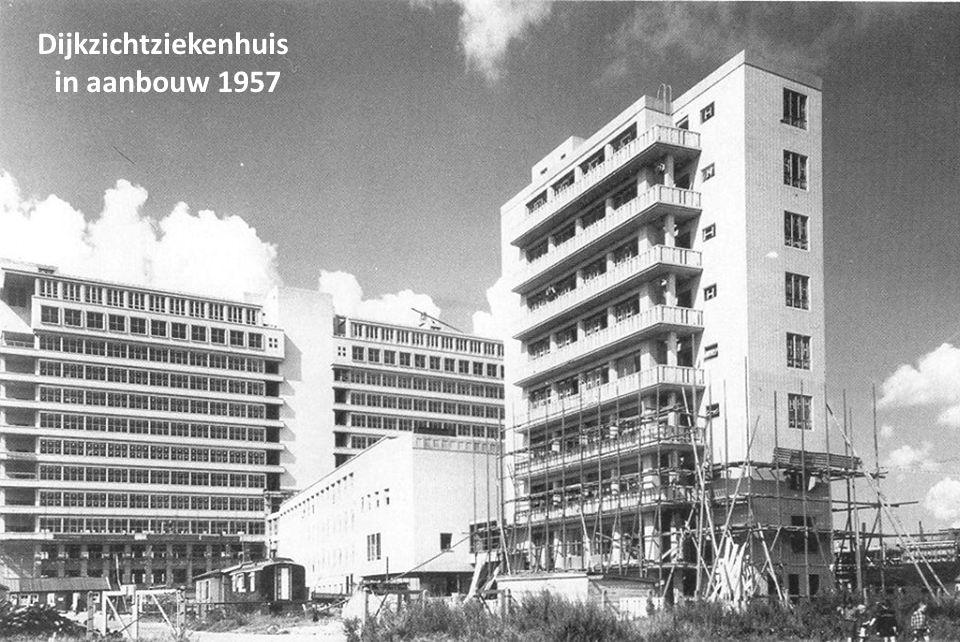 Dijkzichtziekenhuis in aanbouw 1957