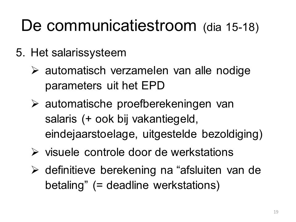 De communicatiestroom (dia 15-18)