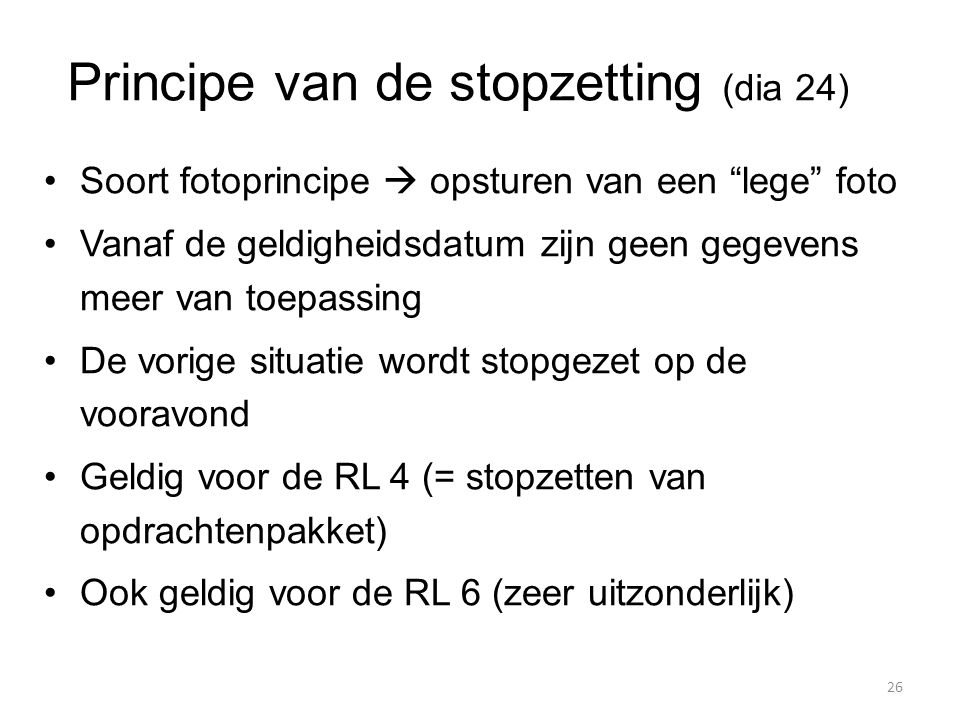 Principe van de stopzetting (dia 24)