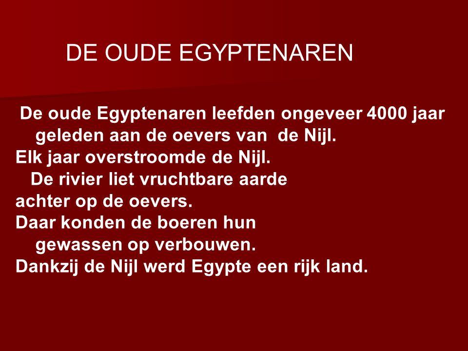 DE OUDE EGYPTENAREN geleden aan de oevers van de Nijl.