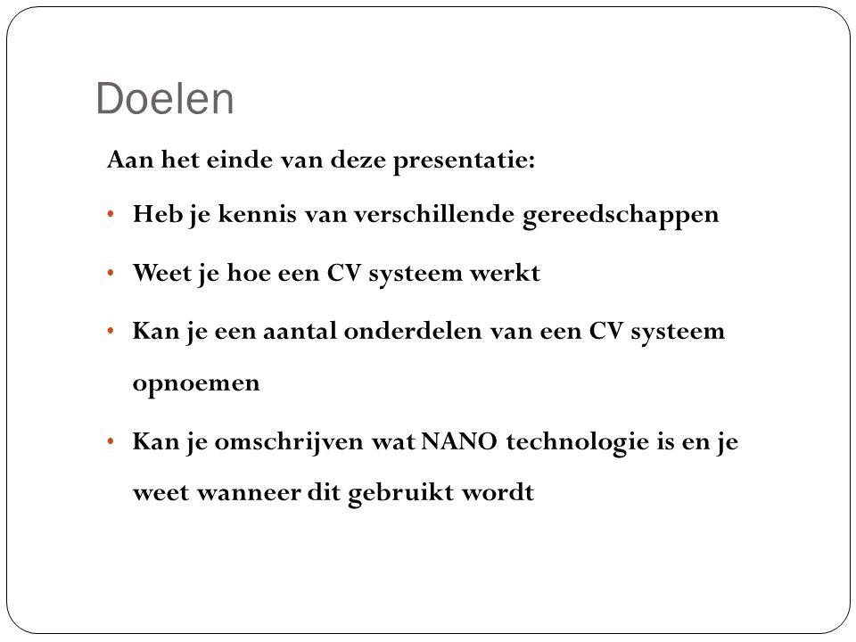 Doelen Aan het einde van deze presentatie: