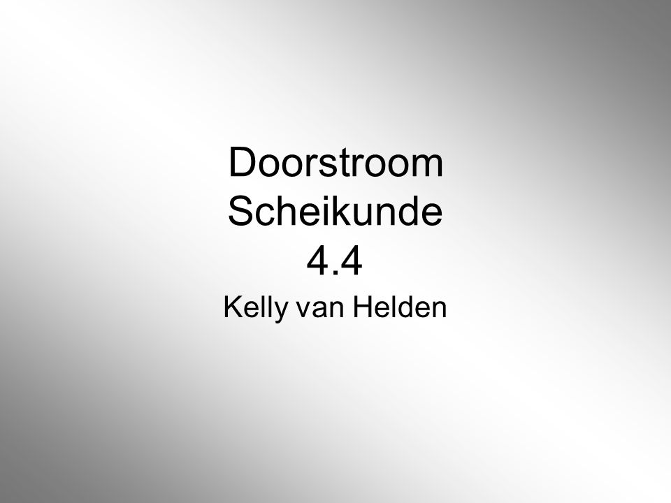 Doorstroom Scheikunde 4.4