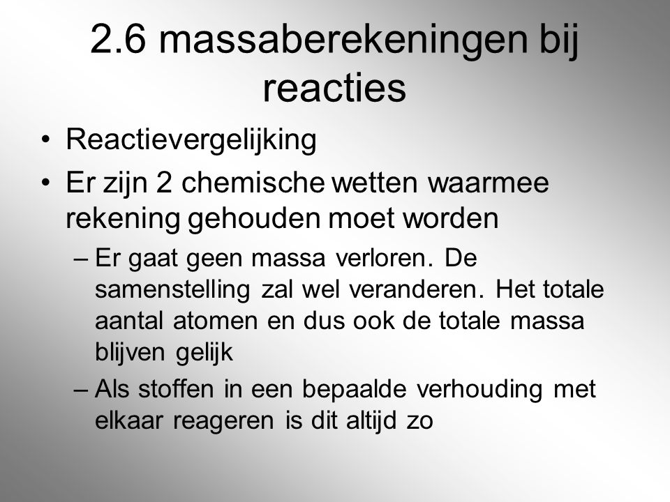 2.6 massaberekeningen bij reacties