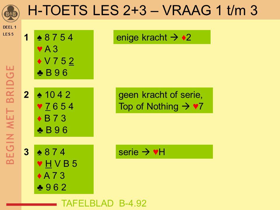 H-TOETS LES 2+3 – VRAAG 1 t/m 3
