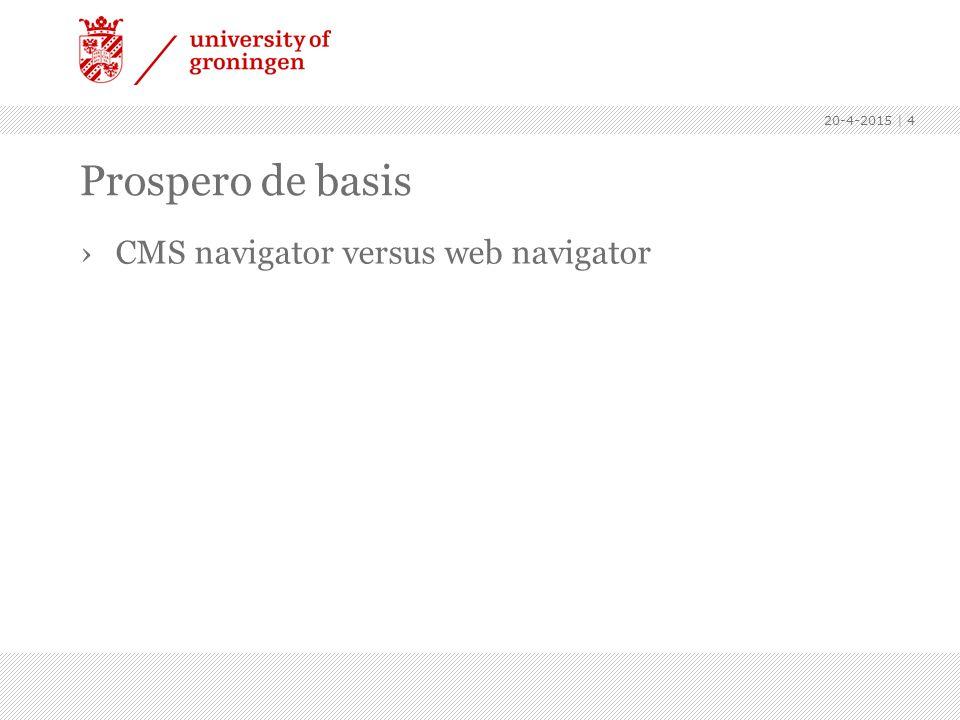 Prospero de basis CMS navigator versus web navigator Menu: Standaard