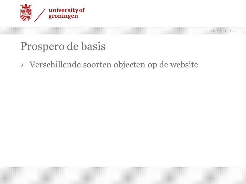 Prospero de basis Verschillende soorten objecten op de website Menu: