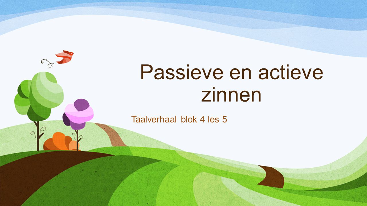 Passieve en actieve zinnen