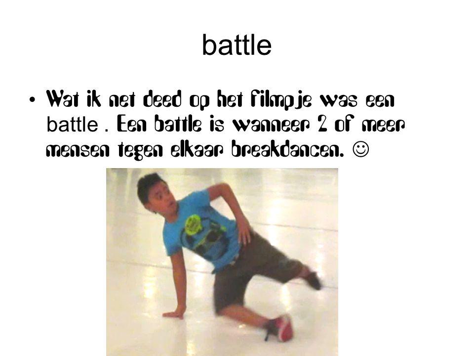 battle Wat ik net deed op het filmpje was een battle .