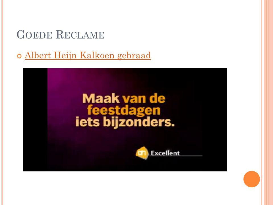 Goede Reclame Albert Heijn Kalkoen gebraad