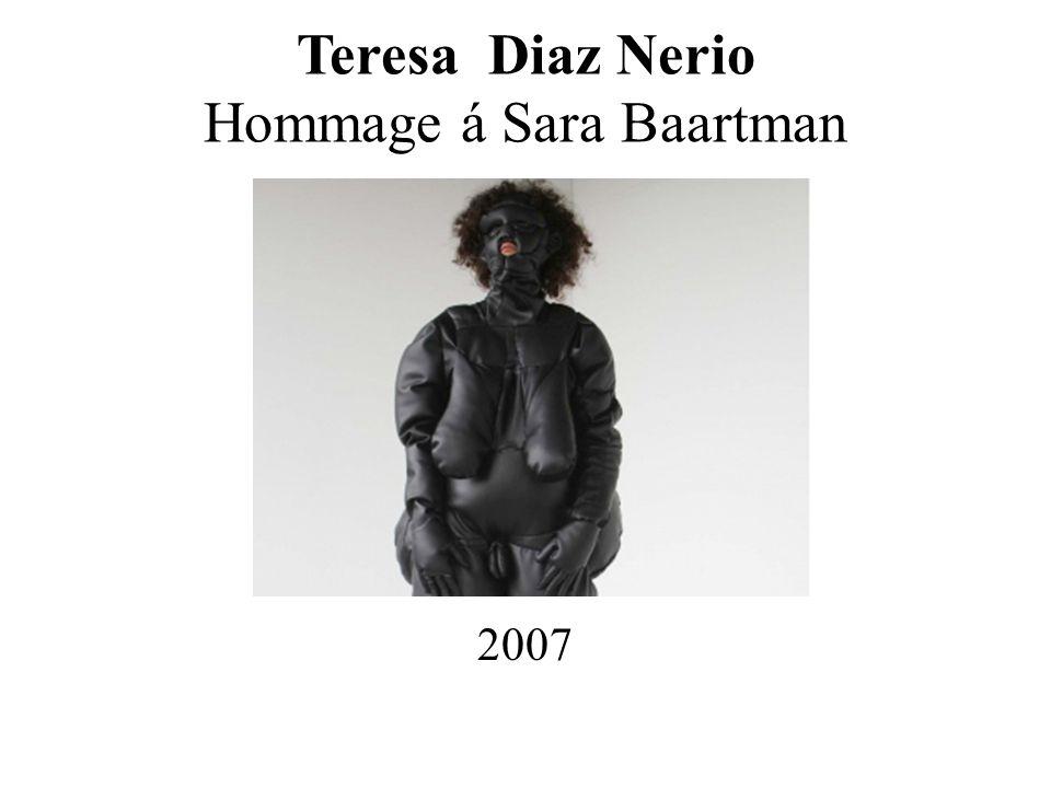 Teresa Diaz Nerio Hommage á Sara Baartman