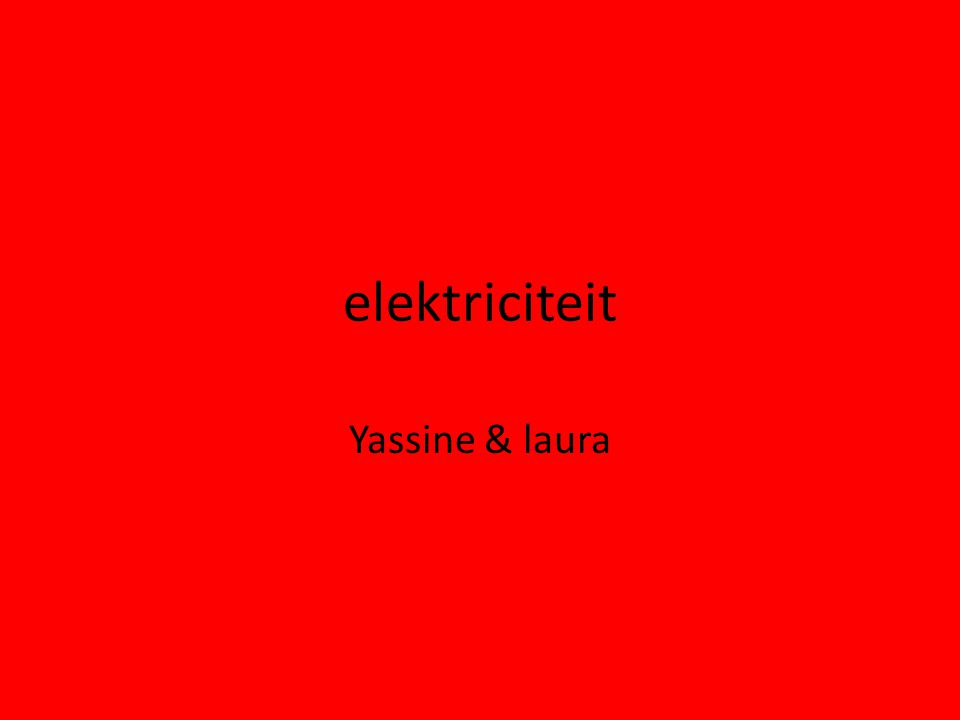 elektriciteit Yassine & laura