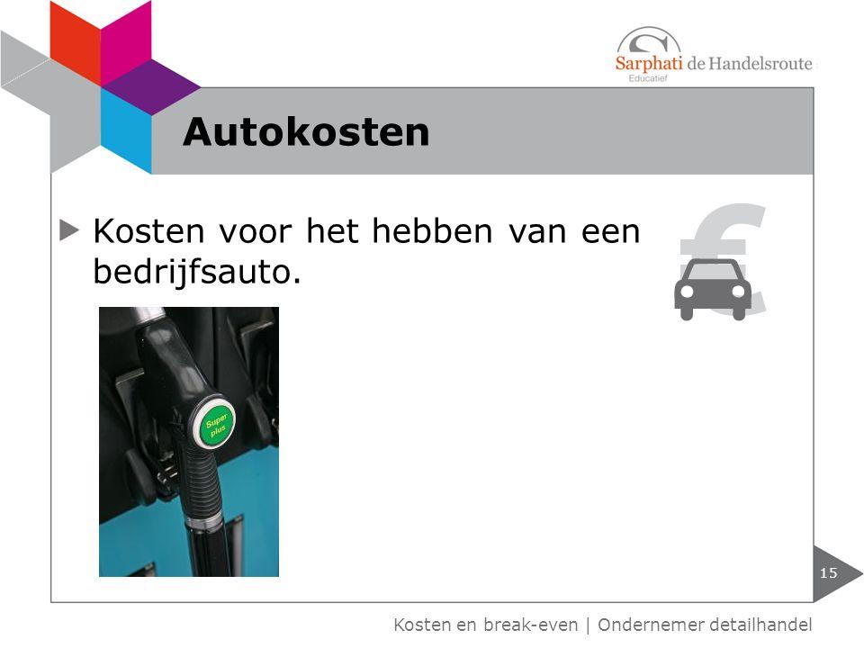 Autokosten Kosten voor het hebben van een bedrijfsauto.