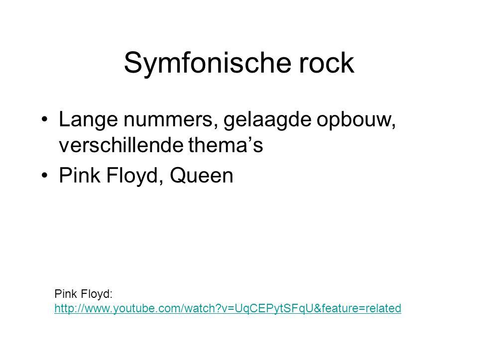 Symfonische rock Lange nummers, gelaagde opbouw, verschillende thema's