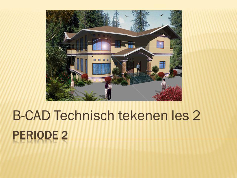 B-CAD Technisch tekenen les 2