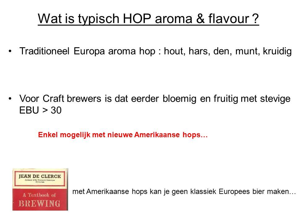 Wat is typisch HOP aroma & flavour
