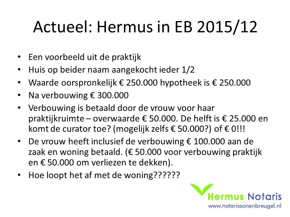 Actueel: Hermus in EB 2015/12 Een voorbeeld uit de praktijk