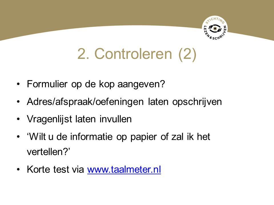2. Controleren (2) Formulier op de kop aangeven