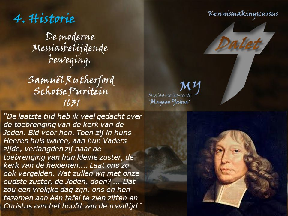 4. Historie De moderne Messiasbelijdende beweging. Samuël Rutherford