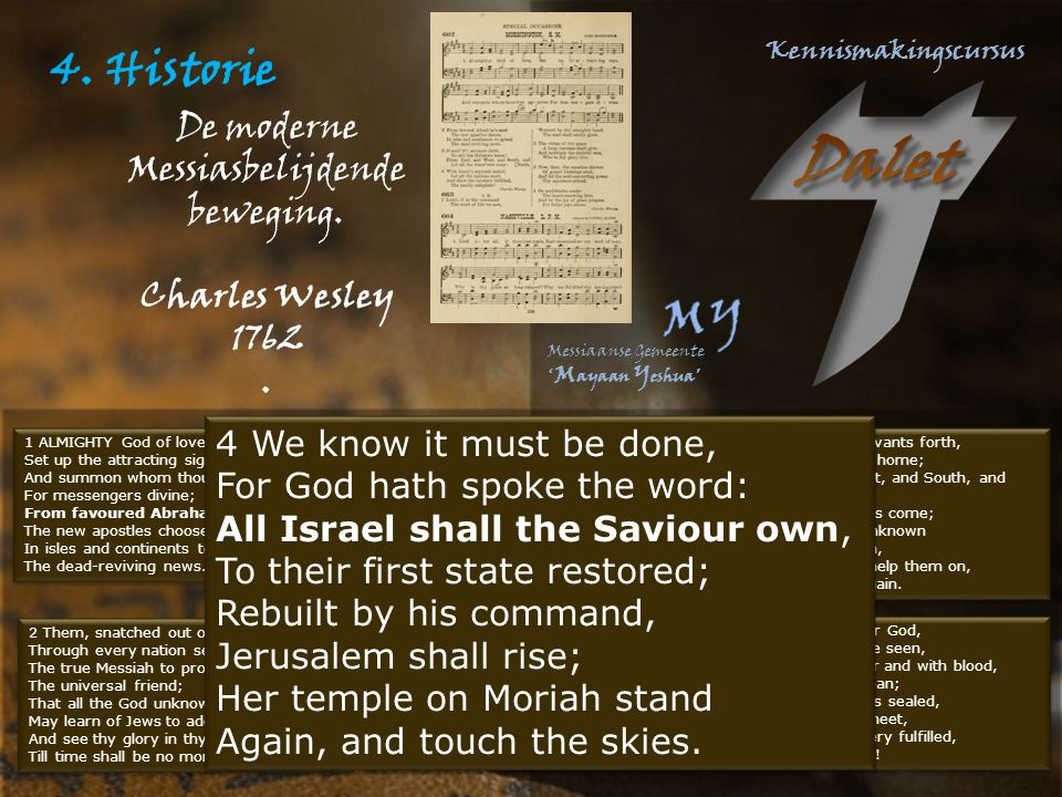 4. Historie De moderne Messiasbelijdende beweging. Charles Wesley 1762