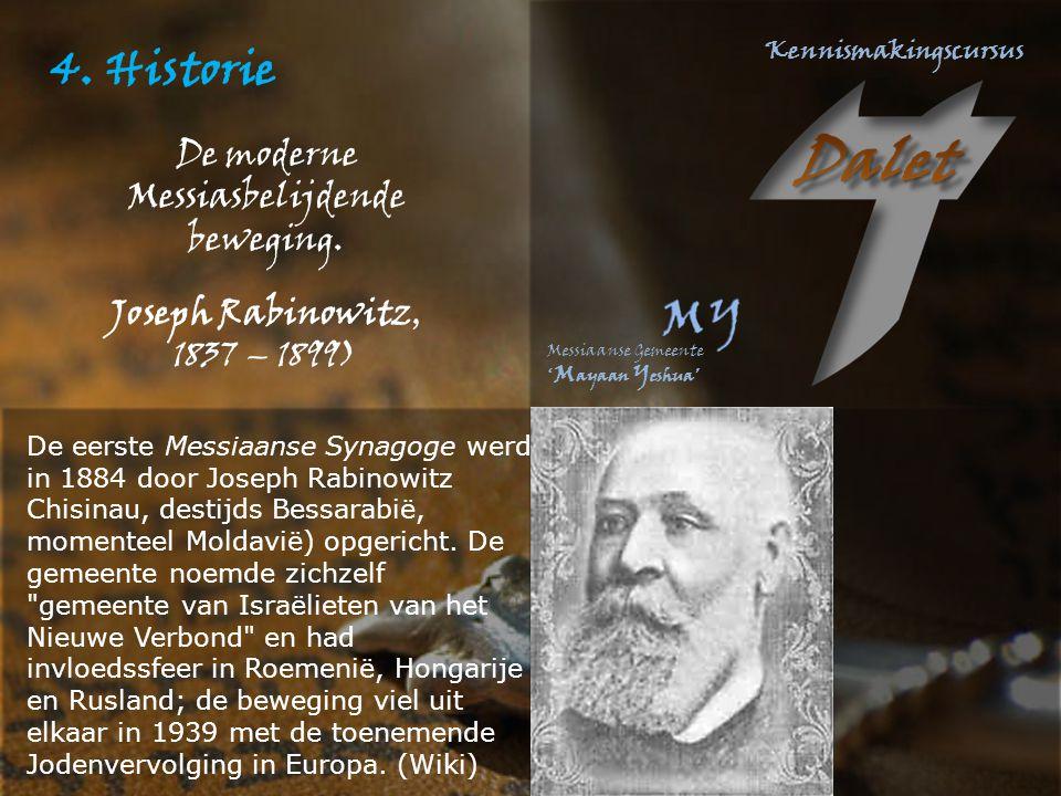 4. Historie De moderne Messiasbelijdende beweging. Joseph Rabinowitz,