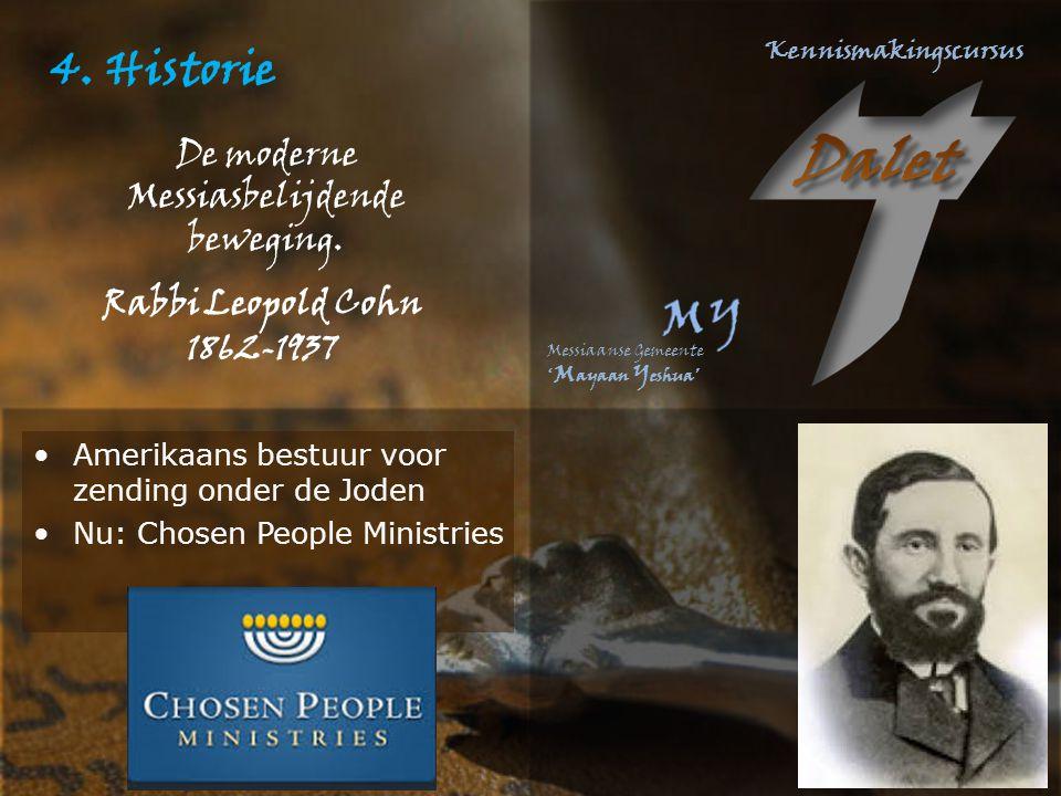 4. Historie De moderne Messiasbelijdende beweging. Rabbi Leopold Cohn