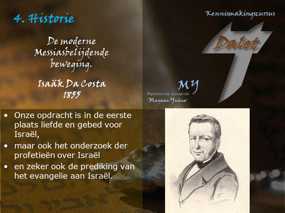 4. Historie De moderne Messiasbelijdende beweging. Isaäk Da Costa 1855