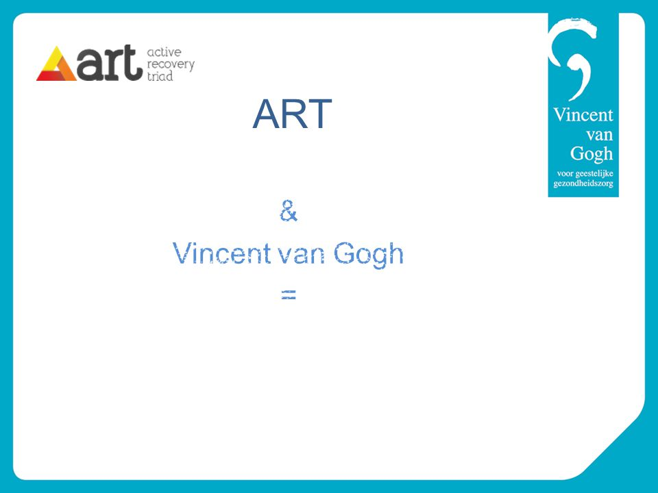 ART & Vincent van Gogh =