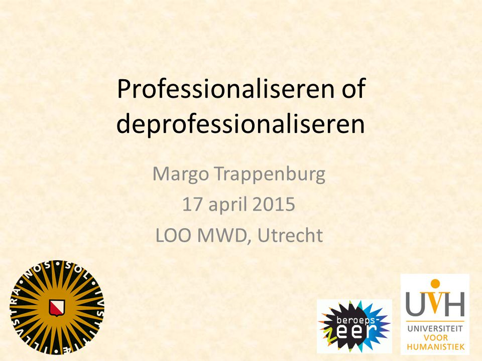 Professionaliseren of deprofessionaliseren