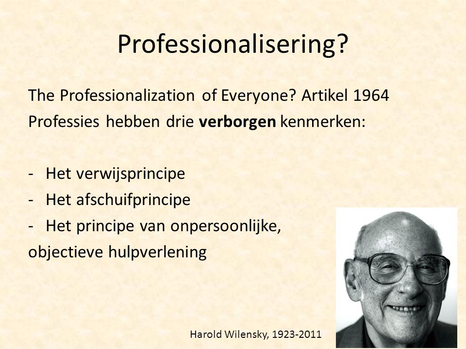 Professionalisering The Professionalization of Everyone Artikel 1964
