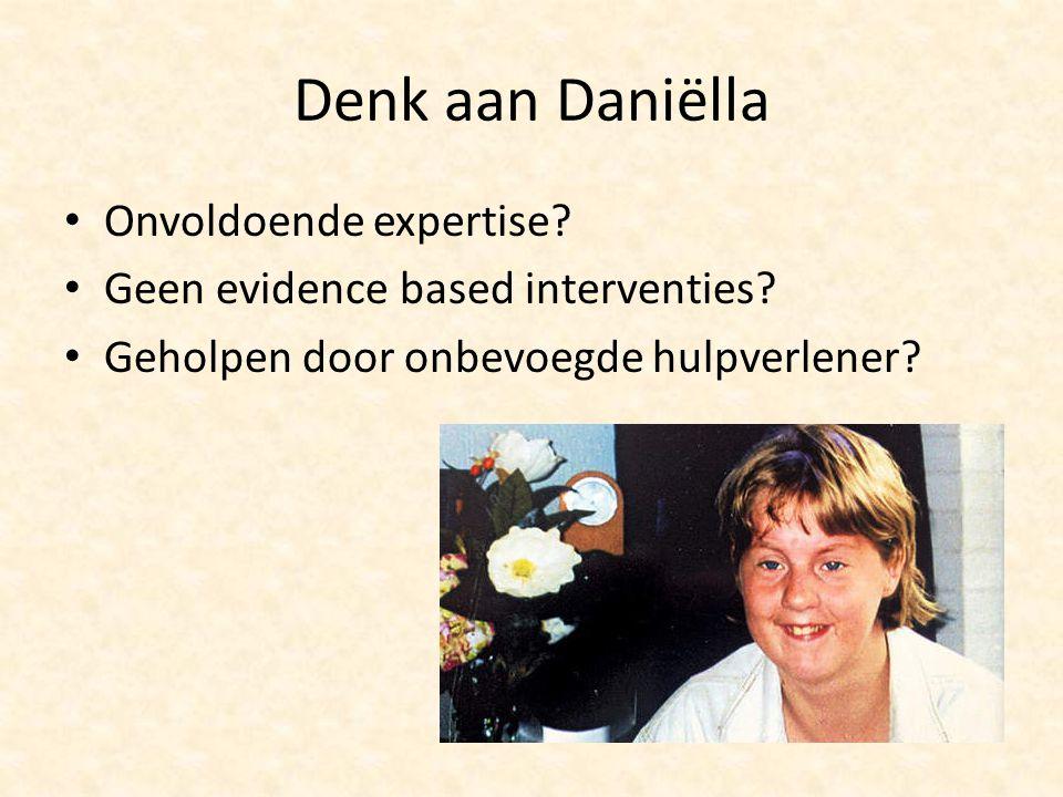 Denk aan Daniëlla Onvoldoende expertise