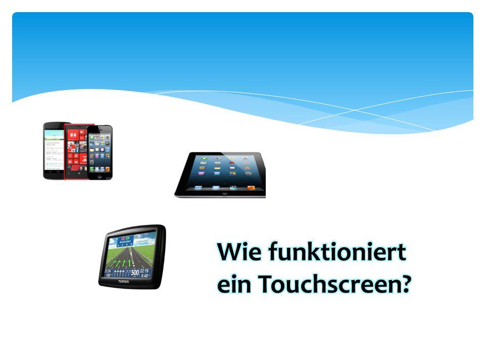 Wie funktioniert ein Touchscreen