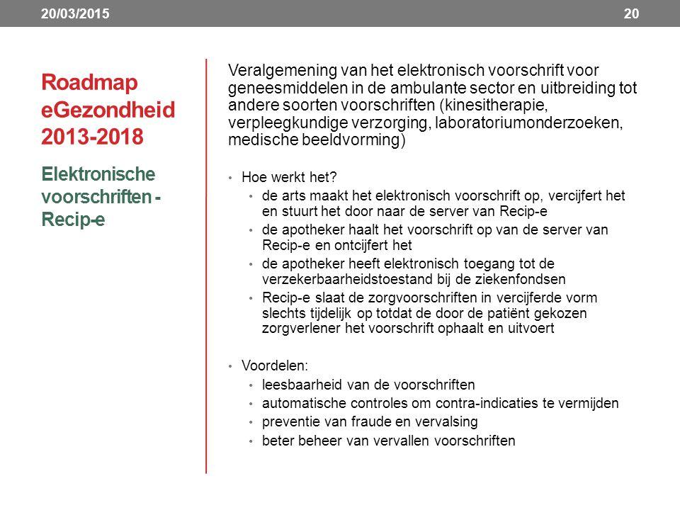Roadmap eGezondheid 2013-2018 Elektronische voorschriften - Recip-e