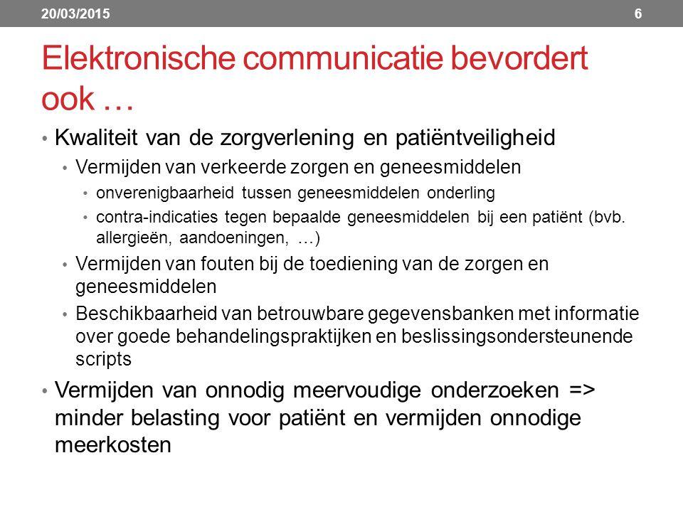Elektronische communicatie bevordert ook …